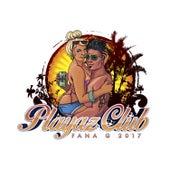 Playaz Club 2017 by Hotshot