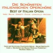 Die schönsten italienischen Opernchöre by Various Artists
