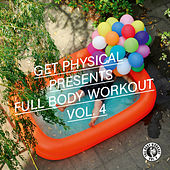 Full Body Workout Vol. 4 Vol. 4 by Various Artists