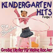 Kindergarten Hits Folge 1 - Große Lieder für kleine Racker by Die Strolche
