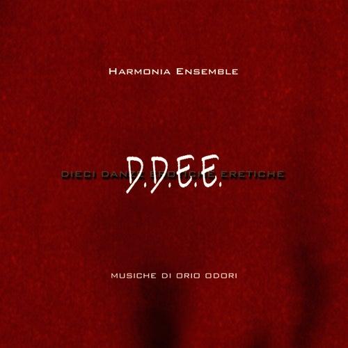 D.D.E.E: by Harmonia Ensemble