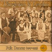 Ukrainian & Lemko Folk Dances, Vol.1 (1927-1933) by Various