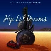 Hip Li'l Dreams by Sons Of Champlin