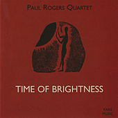 Time of Brightness by Paul Rogers