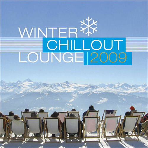 Winter Chillout Lounge 2009 by Various Artists
