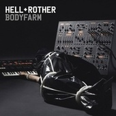 Bodyfarm by Anthony Rother