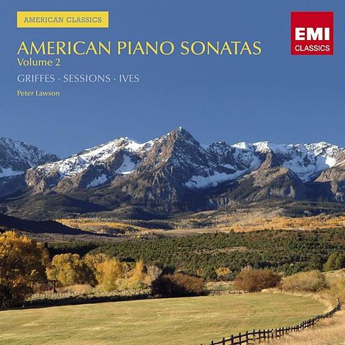 American Classics: Piano Sonatas Vol.2 by Peter Lawson