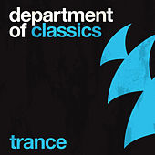 Department Of Classics - Trance (Extended Versions) by Various Artists