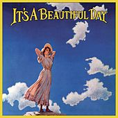 It's a Beautiful Day (Remastered) by It's A Beautiful Day