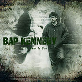 All I Want Is You by Bap Kennedy