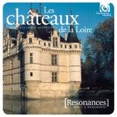 Châteaux de la Loire: French Renaissance Court music by Various Artists