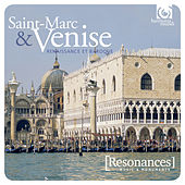 St Mark's & Venice: Sacred Music at the Heart of the Baroque Revolution by Various Artists