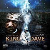 King Dave Forever by King Dave