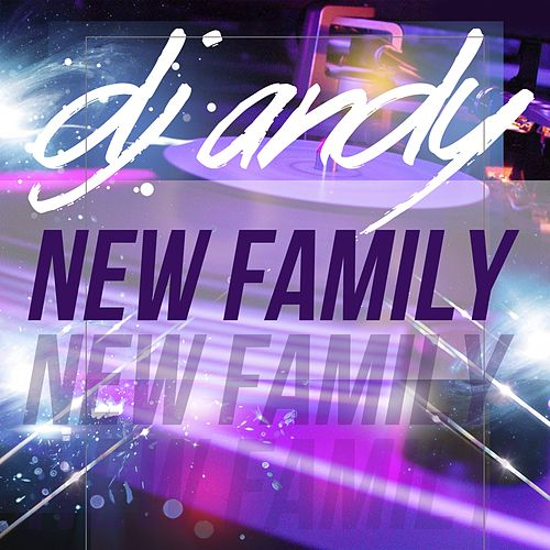 New Family by Dj Andy