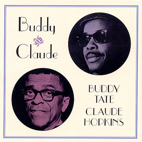 Buddy & Claude by Buddy Tate