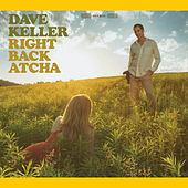 Right Back Atcha by Dave Keller