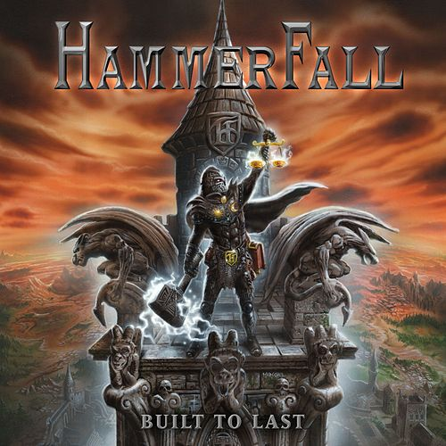 Built To Last by Hammerfall