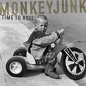 Time To Roll by MonkeyJunk