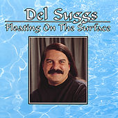 Floating on the Surface by Del Suggs