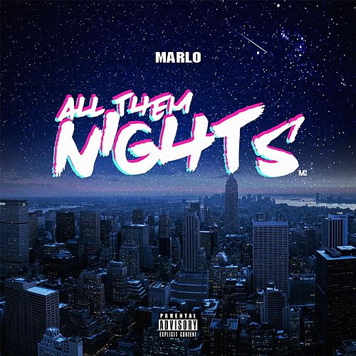 All Them Nights by Marlo