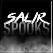 Salir by Spooks