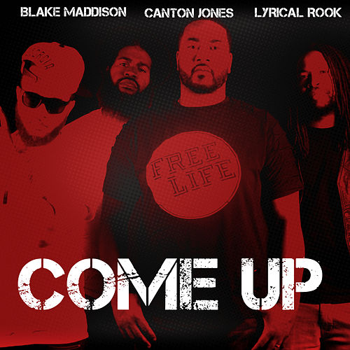 Come Up by Canton Jones