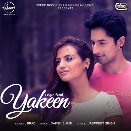 Yakeen by Brad