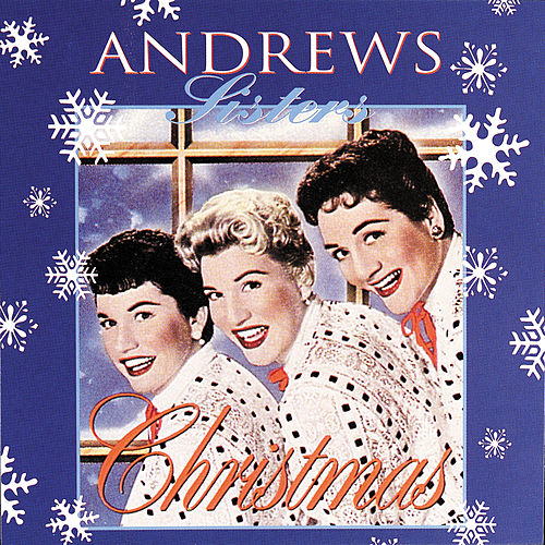 Christmas by The Andrews Sisters
