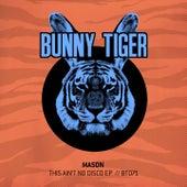 This Ain't No Disco EP by Mason