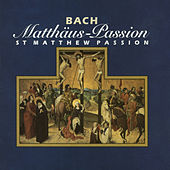 Bach: St. Matthew Passion by Various Artists