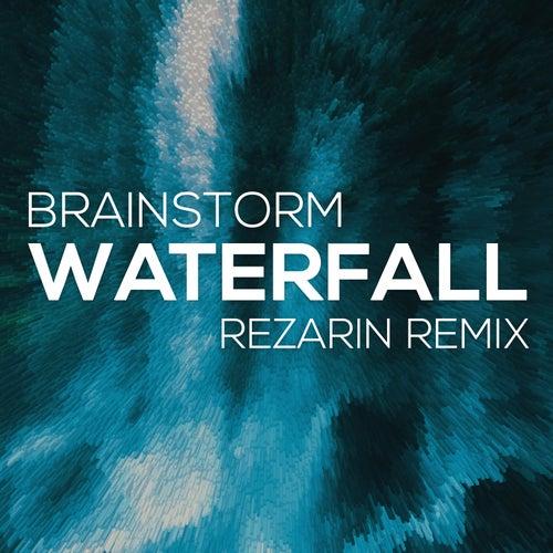 Waterfall (Rezarin Remix) by Brainstorm