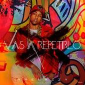 Vas a Repetirlo by El Nene la Amenaza