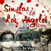 Sinaloa en Los Angeles - Corridos en Vivo 2016 (En Vivo) by Various Artists