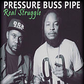 Real Struggle by Pressure