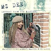 Letters from the Bootland by Mz. Dee