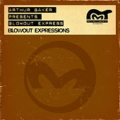 Blowout Expressions by Arthur Baker