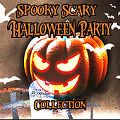 Spooky Scary Halloween Party Collection by Various Artists