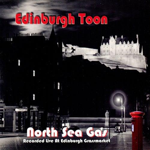 Edinburgh Toon by North Sea Gas
