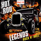 Hot Rod Legends Rock 'N' Roll, Vol. 10 von Various Artists