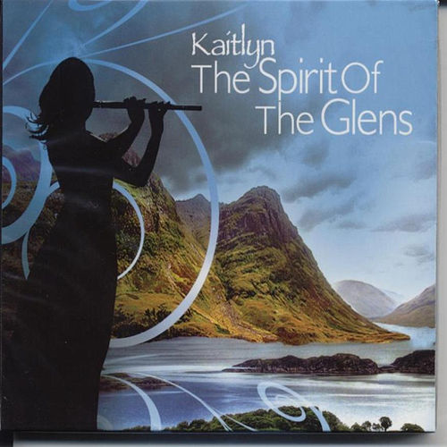 The Spirit of the Glens by Kaitlyn