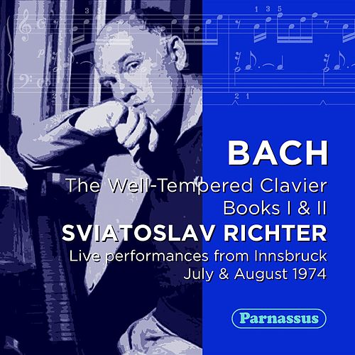 Bach: Well Tempered Clavier (Books I & II, Complete) LIVE Innsbruck 1973 by Sviatoslav Richter