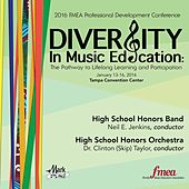 2016 Florida Music Educators Association (FMEA): High School Honors Band & High School Honors Orchestra (Live) by Various Artists
