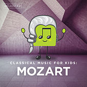 Classical Music for Kids: Mozart by Various Artists