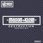 Destruction by Mason