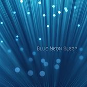 Blue Neon Sleep by Meditation Music Zone