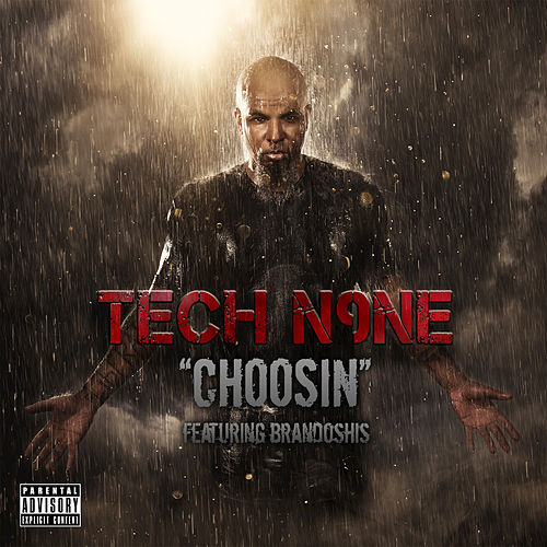 Choosin by Tech N9ne