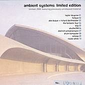 Ambient Systems: Limited Edition by Various Artists