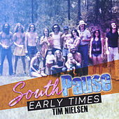 South Pause-Early Times by Tim Nielsen