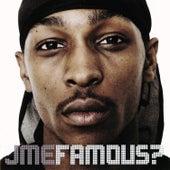 Famous? by JME
