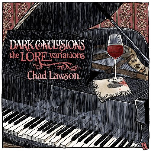 Dark Conclusions: The Lore Variations by Chad Lawson